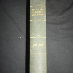 COLECTIUNE DE LEGI SI REGULAMENTE - DECRETE, DECISIUNI MINISTERIALE partea I {1918-1919}