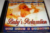 Baby's Relaxation - 24 bit pentru bebelusi de la 0 la 8 luni - CD Muzica Clasica