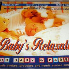 Baby's Relaxation - 24 bit pentru bebelusi de la 0 la 8 luni - CD Muzica Clasica - Muzica pentru copii