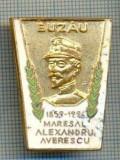 77 INSIGNA -BUZAU -MARESAL ALEXANDRU AVERESCU -1859-1996 -starea care se vede