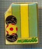 51 INSIGNA -MEXICO 86 -fotbal -starea care se vede