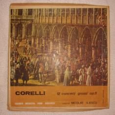 DISC VINIL ~ CORELLI ~ 12 CONCERTI GROSSI OP.6, electrecord