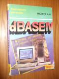 dBASEN IV * Sistemul de Meniuri pe intelesul tuturor - Miorita Ilie - 1994, 214p