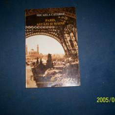 PARIS ,ASTAZI SI MAINE-MICAELA CATARGI