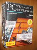PC * DEPANARE SI MODERNIZARE  -- Scott Mueller  -- [ 1995, 1404p. ]