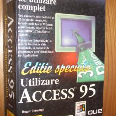 Utilizare ACCESS ~ 95 -- Roger Jennings - 1999, 1279 p. - Carte sisteme operare