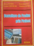 Cumpara ieftin DEZVOLTARE DE PRODUS PRIN PROIECT - Mircea Covrig, Sorin Ionescu