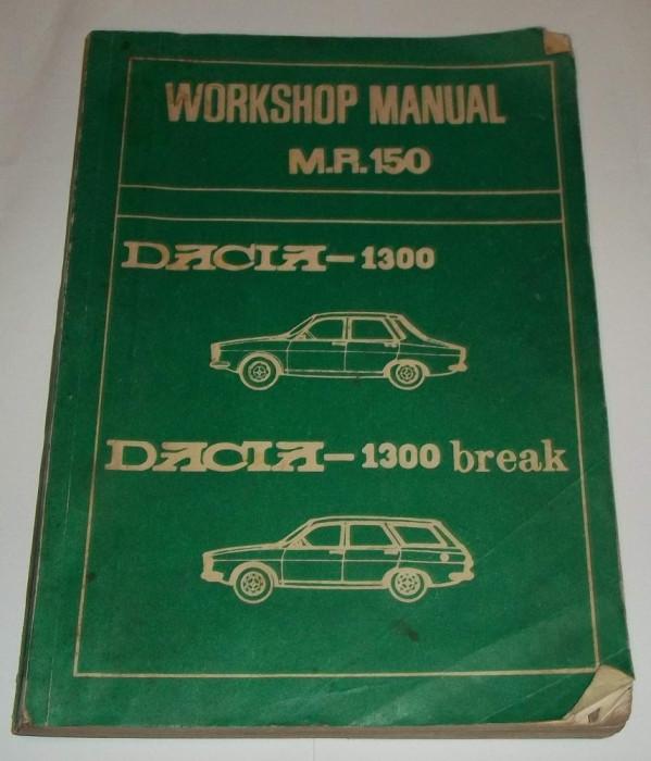 workshop manual m r 150 dacia 1300 1300 break 1978 manual rh okazii ro Dacia 1300 1969 manual service dacia 1300