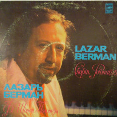 Disc vinil vinyl pick-up LAZAR BERMAN Chopin Polonaises rar vechi colectie - Muzica Dance electrecord