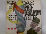 Disc vinil vinyl pick-up Electrola DAS PROGRAMM GEHT WEITER Paul Abraham Edith Piaf Tino Rossi Heinz Ruhmannrar vechi colectie
