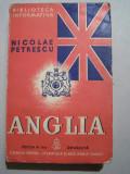 NICOLAE PETRESCU - ANGLIA, EDITIA II REVAZUTA, 1939