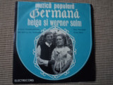 "Helga Werner Salm Muzica Populara germana folclor svabesc disc single 7"" vinyl"