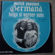 Helga si Werner Salm Muzica Populara electrecord Germana disc single vinyl karpaten show, VINIL