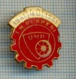 293 INSIGNA - I.M. PLOPENI -U.M.P. -1941-1981 -40 ANI -fabrica de armament