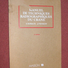 Radiologie - Manuel de techniques Radiografiques du crane - G. Korach, J.Vignaud - Carte Radiologie