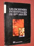 Les ischemies intestinales aigues - R. Kieny, J. Cinqualbre