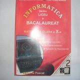 INFORMATICA PENTRU LICEU SI BACALAUREAT  G.D. Mateescu , 2001,r38