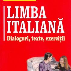 LIMBA ITALIANA. DIALOGURI, TEXTE, EXERCITII de DOINA CONDREA DERER teora
