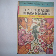 Peripetiile Alisei in tara minunilor - Autor : Lewis Carroll, r38, RF12/2 - Carte educativa