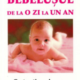 BEBELUSUL DE LA O ZI LA UN AN. CARTEA TINEREI MAME de ANNE BACUS