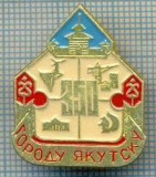 523 INSIGNA - IAKUTSK -URSS -scriere chirilica  -starea care se vede