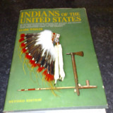 Indians of the United States - Clark Wissler - 1966 - in engleza - Carte de aventura