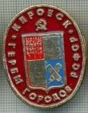 725 INSIGNA -KIROVSK - GERB (steag rosu?) -RSFSR -URSS -secera si ciocanul -scriere chirilica -starea care se vede