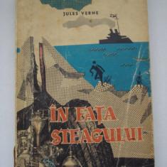 IN FATA STEAGULUI - Jules Verne - Roman, Anul publicarii: 1965