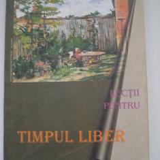 Lectii pentru TIMPUL LIBER - Carte Antologie