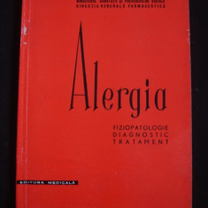 N. GAVRILESCU - ALERGIA * FIZIOPATOLOGIE, DIAGNOSTIC, TRATAMENT - Carte Diagnostic si tratament