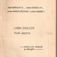 (C2744) LIMBA ENGLEZA PROFIL ELECTRIC DE BRANZAN D., IONESCU M., IPB, PENTRU UZUL STUDENTILOR, 1989