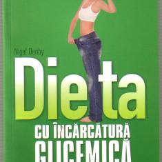 Nigel Denby-Dieta cu incarcatura glicemica