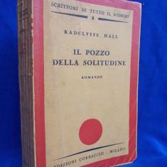 RADCLYFFE HALL - IL POZZO DELLA SOLITUDINE [ LIT. EROTICA ] - MILANO - 1934