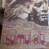 Rodica Bretin - Soimul Alb - Roman, Anul publicarii: 1988