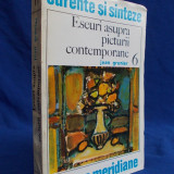 JEAN GRENIER - ESEURI ASUPRA PICTURII CONTEMPORANE - BUCURESTI - 1972, Alta editura