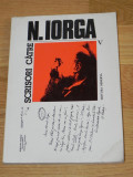 SCRISORI CATRE NICOLAE IORGA  VOL 5 - 1916-1918 - EDITIE INGRIJITA DE PETRE TURLEA, Nicolae Iorga