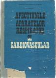C.Streian - AFECTIUNILE APARATELOR RESPIRATOR SI CARDIOVASCULAR