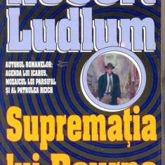 ROBERT LUDLUM - SUPREMATIA LUI BOURNE (N3) by DARK WADDER - Roman