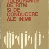 Caius Streian, Constantin Luca - TULBURARILE DE RITM SI DE CONDUCERE ALE INIMII