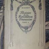 F.A.M. Mignet HISTOIRE DE LA REVOLUTION FRANCAISE vol. I Ed. Nelson cartonat - Istorie