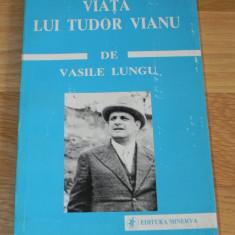 VASILE LUNGU - VIATA LUI TUDOR VIANU