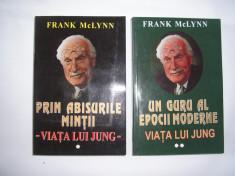 VIATA LUI JUNG-PRIN ABISURILE MINTII-UN GURU AL EPOCII MODERNE- FRANK MC LYNN- foto
