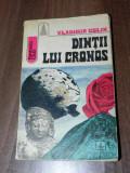 VLADIMIR COLIN - DINTII LUI CRONOS. SCIENCE FICTION