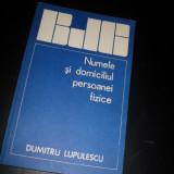 Biblioteca juridica a cetateanului, Numele si domiciliul persoanei fizice, Dumitru Lupulescu