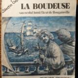 Carte - Henri Queffelec - La boudeuse sau ocolul lumii facut de Bougainville - Carte de calatorie