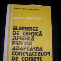 """ELEMENTE DE TEHNICA JURIDICA PRIVIND ADAPTAREA CONTRACTELOR DE COMERT EXTERIOR"""", Roxana Munteanu, 1990. Clauze."""