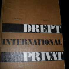 Tratat de drept international privat - Ion P. Filipescu, M. Jacota - Carte Drept international