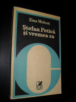Cartea Romaneasca, Stefan Petica si vremea sa ,  Zina Molcut foto