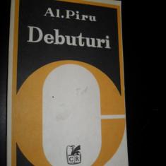 AL. PIRU - DEBUTURI (1981) [Mircea Horia Simionescu / Radu Petrescu / Costache Olareanu / Alex. Stefanescu etc.)