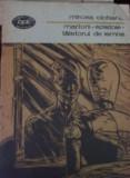 Mircea Ciobanu  - Martorii, epistole taietorul de lemne, 1988